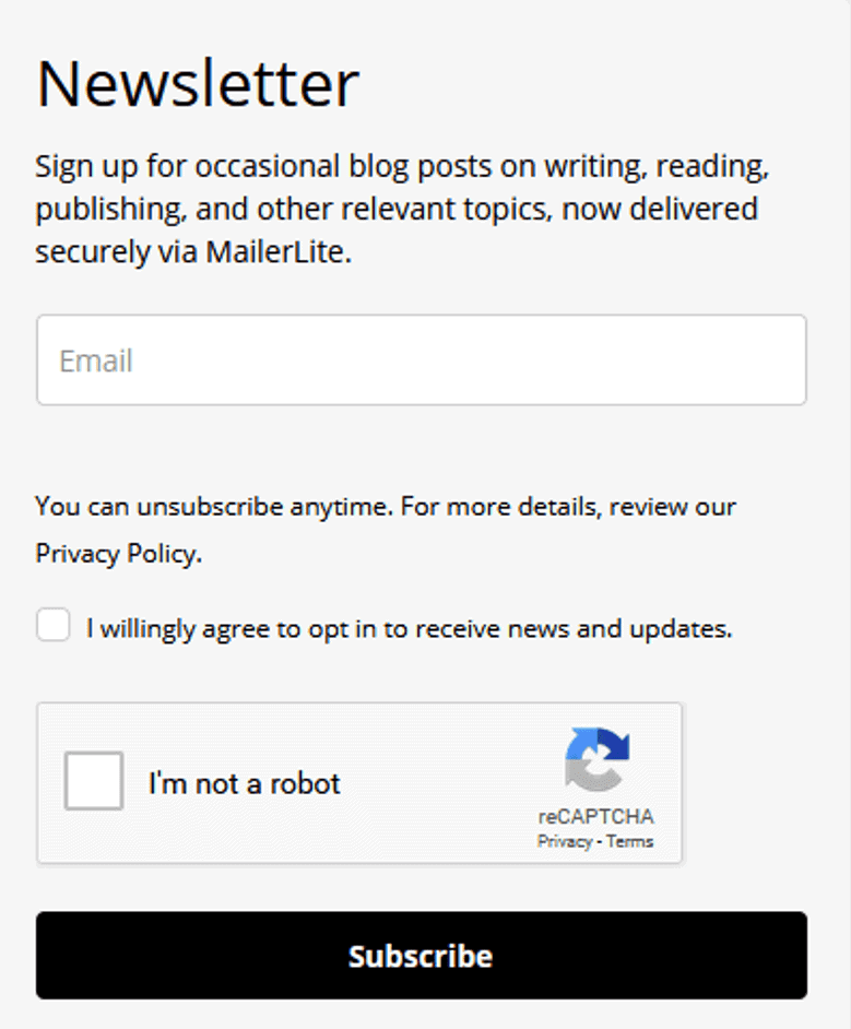 Sign up for occasional blog posts on writing, reading, publishing, and  other relevant topics, now delivered securely via MailerLite.